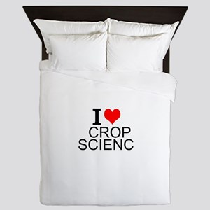 I Love Crop Science Queen Duvet